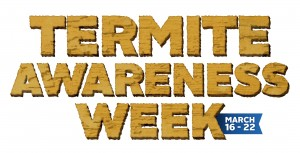 Termite Awareness Week